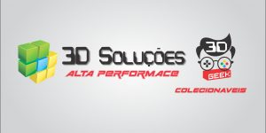 3D SOLUÇÕES E GEEK – ALTA PERFORMANCE